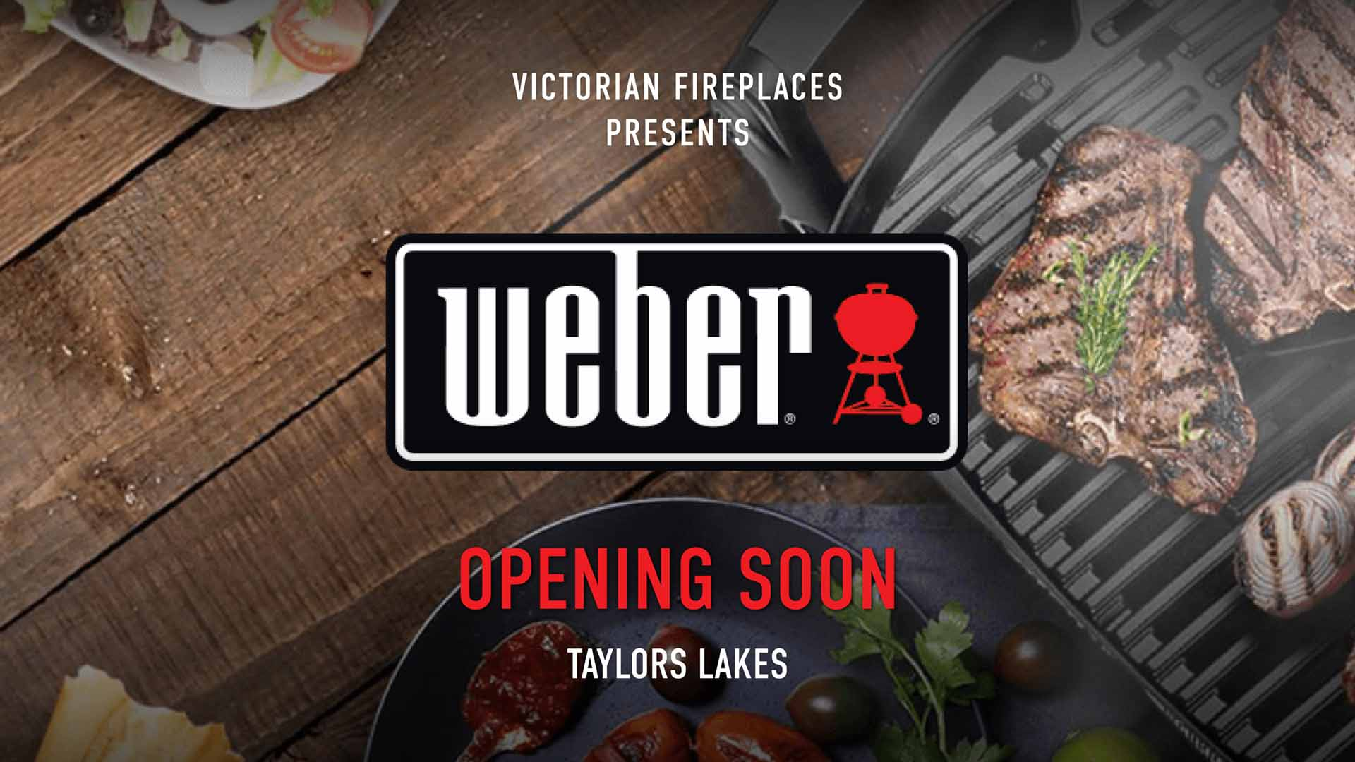 Victorian Fireplaces Weber Store Taylors Lakes Opening Soon
